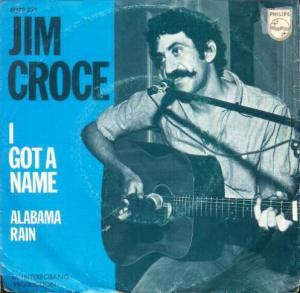 Jim Croce I Got A Name